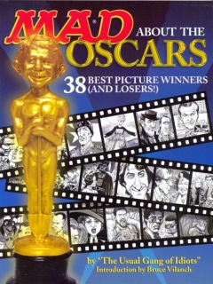 Go to Mad About the Oscars: 38 Best Picture Winners (and Losers!) • USA • 1st Edition - New York