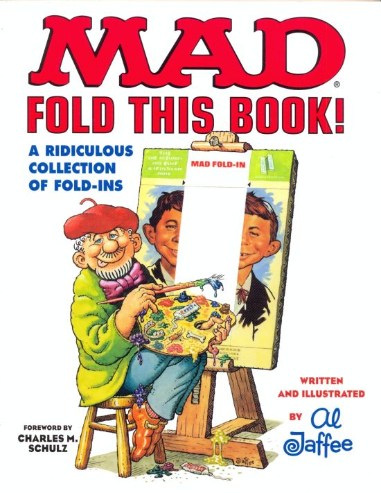 Mad Fold This Book!: A Ridiculous Collection of Fold-Ins • USA • 1st Edition - New York