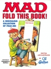 Image of Mad Fold This Book!: A Ridiculous Collection of Fold-Ins