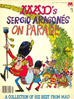 Go to Sergio Aragones on Parade #1 • USA • 1st Edition - New York