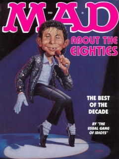 Go to Mad About the Eighties: The Best of the Decade • USA • 1st Edition - New York