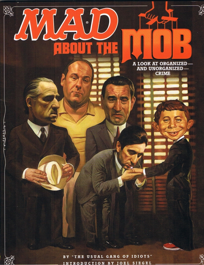 Mad About the Mob: A Look At Organized & Unorganized Crime • USA • 1st Edition - New York