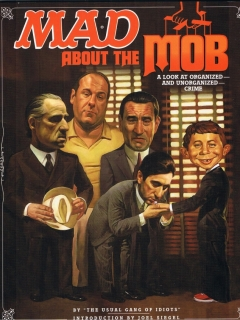 Go to Mad About the Mob: A Look At Organized & Unorganized Crime • USA • 1st Edition - New York