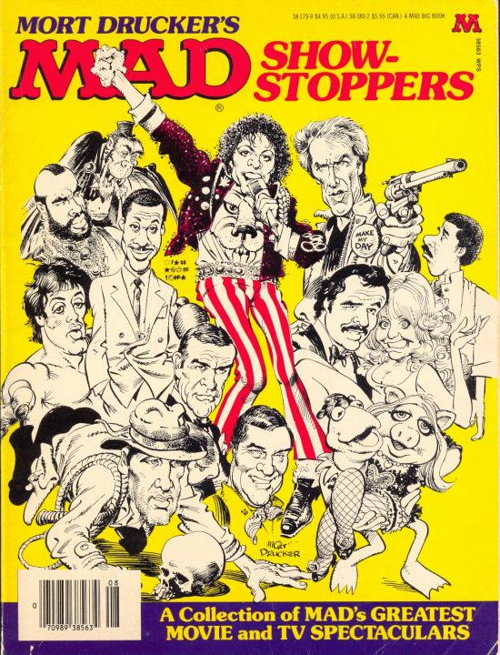 Mort Drucker's MAD Show-Stoppers: A Collection of MAD's Greatest Movie and TV Spectaculars • USA • 1st Edition - New York