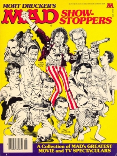 Go to Mort Drucker's MAD Show-Stoppers: A Collection of MAD's Greatest Movie and TV Spectaculars • USA • 1st Edition - New York