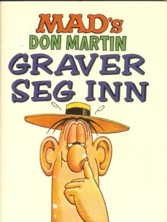 Go to MAD's Don Martin Graver Seg Inn #1 • Norway • 2nd Edition - Semic
