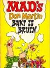 Image of MAD's Don Martin Baki Ze Bruin