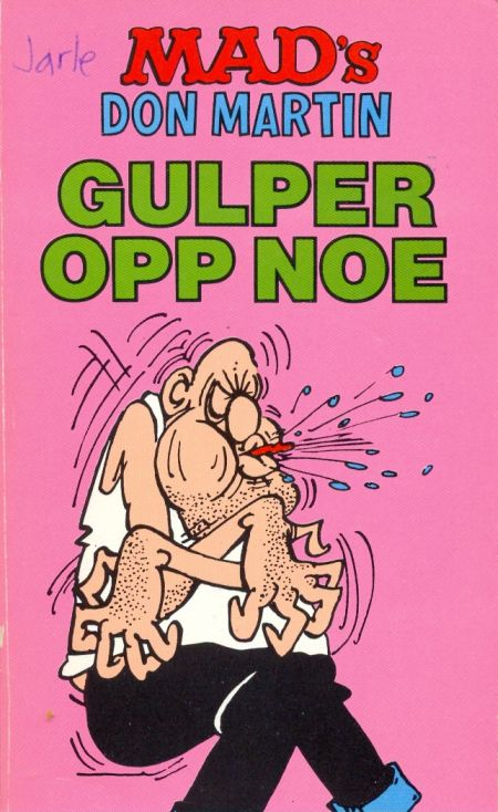 MAD's Don Martin Gulper Opp Noe #3 • Norway • 2nd Edition - Semic