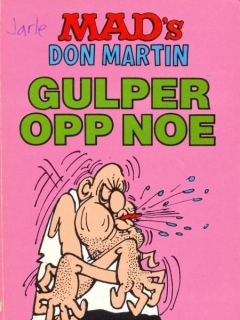 Go to MAD's Don Martin Gulper Opp Noe #3 • Norway • 2nd Edition - Semic