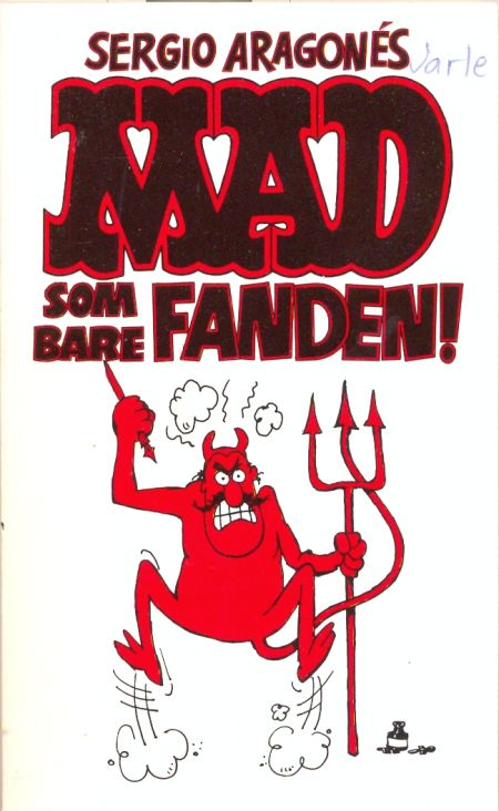 MAD som bare Fanden! #7 • Norway • 2nd Edition - Semic