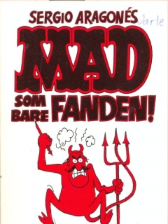Go to MAD som bare Fanden! #7 • Norway • 2nd Edition - Semic