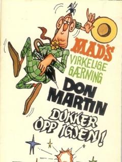 Go to Mad's virkelige gærning Don Martin dukker opp igjen #3 • Norway • 1st Edition - Williams