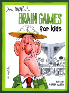 Go to Don Martin...Brain games for Kids • USA • 1st Edition - New York