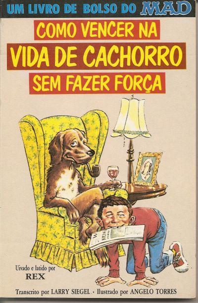 Como Vencer Na Vida De Cachorro Sem Fazer Forca • Brasil