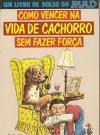 Thumbnail of Como Vencer Na Vida De Cachorro Sem Fazer Forca