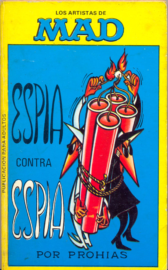 Los Artistas de MAD: Espia contra Espia #1 • Spain • 2nd Edition - Locuras