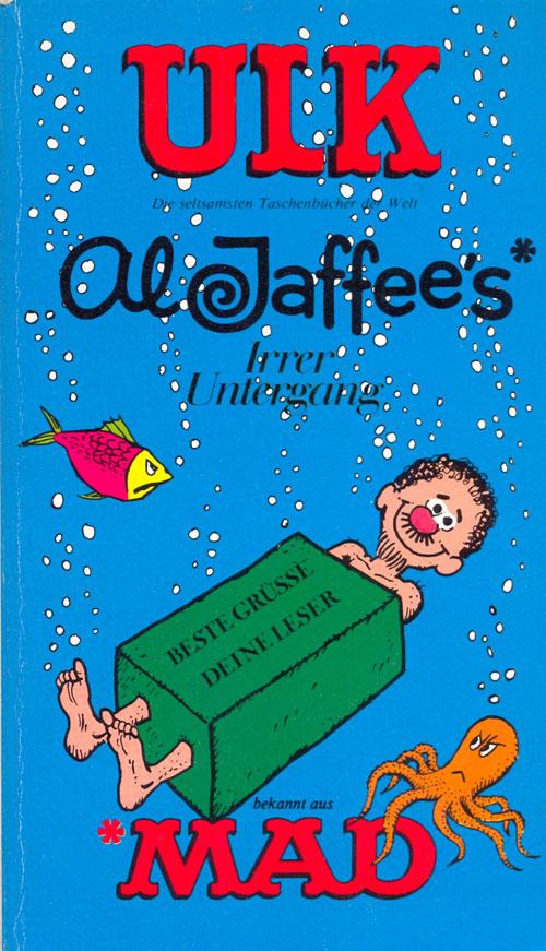 ULK Taschenbuch: Al Jaffee's Irrer Untergang #21 • Germany • 1st Edition - Williams