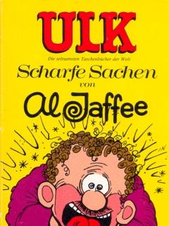 Go to ULK Taschenbuch: Scharfe Sachen von Al Jaffee #18 • Germany • 1st Edition - Williams