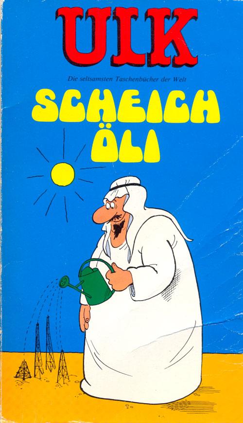 ULK Taschenbuch: Scheich Öli #17 • Germany • 1st Edition - Williams