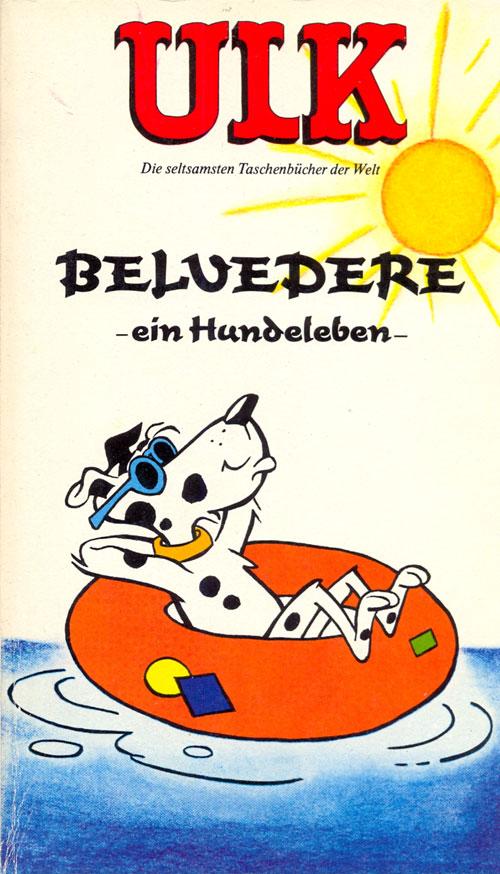ULK Taschenbuch: Belvedere, ein Hundeleben #15 • Germany • 1st Edition - Williams