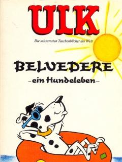 Go to ULK Taschenbuch: Belvedere, ein Hundeleben #15 • Germany