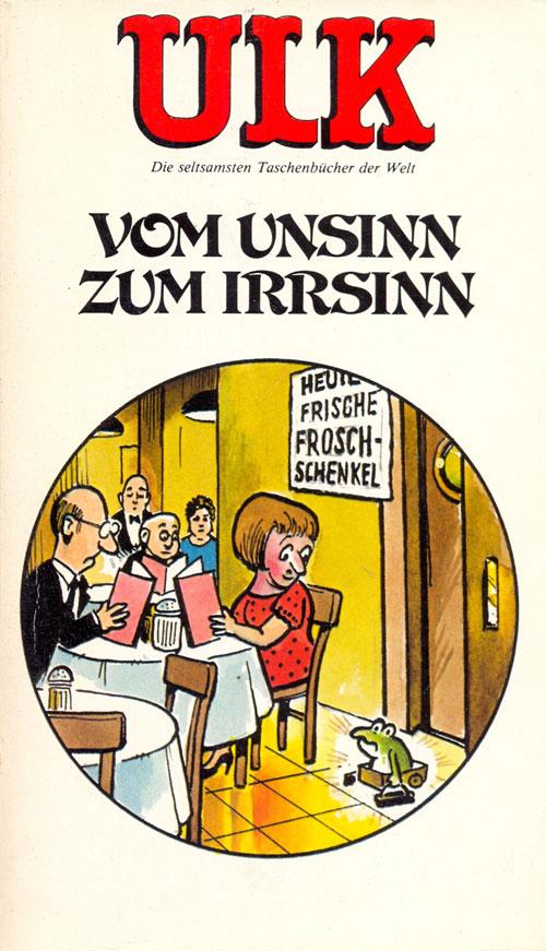 ULK Taschenbuch: Vom Unsinn zum Irrsinn #14 • Germany • 1st Edition - Williams