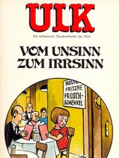 Go to ULK Taschenbuch: Vom Unsinn zum Irrsinn #14 • Germany • 1st Edition - Williams