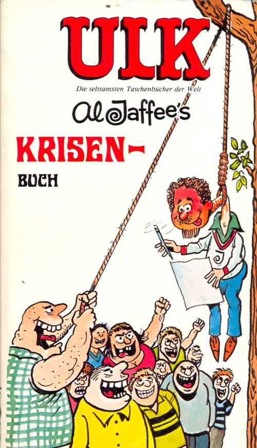 ULK Taschenbuch: Al Jaffee's Krisenbuch #13 • Germany • 1st Edition - Williams