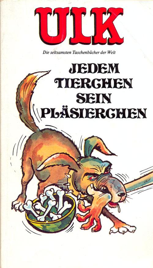 ULK Taschenbuch: Jedem Tierchen sein Pläsierchen #12 • Germany • 1st Edition - Williams