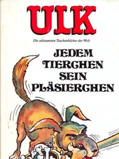 Go to ULK Taschenbuch: Jedem Tierchen sein Pläsierchen #12 • Germany • 1st Edition - Williams