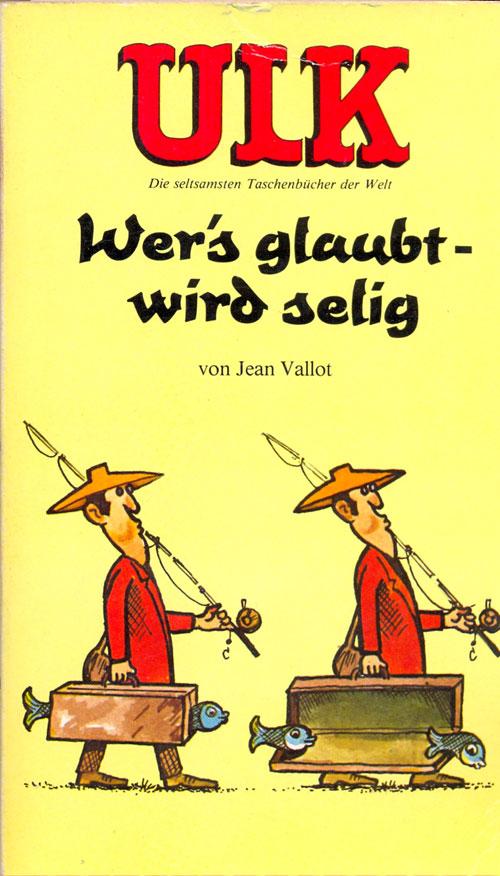 ULK Taschenbuch: Wer's glaubt wird selig #11 • Germany • 1st Edition - Williams