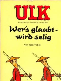 Go to ULK Taschenbuch: Wer's glaubt wird selig #11 • Germany • 1st Edition - Williams