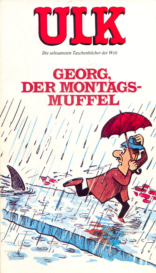 ULK Taschenbuch: Georg, der Montagsmuffel #10 • Germany • 1st Edition - Williams