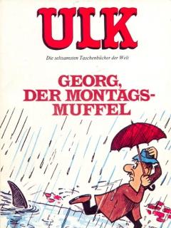 ULK Taschenbuch: Georg, der Montagsmuffel #10 • Germany • 1st Edition - Williams