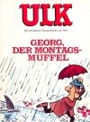 Image of ULK Taschenbuch: Georg, der Montagsmuffel #10