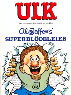 Go to ULK Taschenbuch: Al Jaffee's Superblödeleien #8 • Germany • 1st Edition - Williams