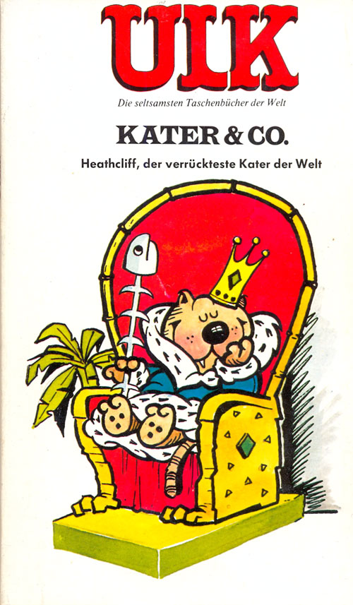 ULK Taschenbuch: Kater & Co. Heathcliff, der verrückteste Kater der Welt #7 • Germany • 1st Edition - Williams