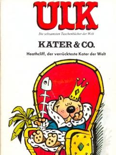 Go to ULK Taschenbuch: Kater & Co. Heathcliff, der verrückteste Kater der Welt #7 • Germany • 1st Edition - Williams