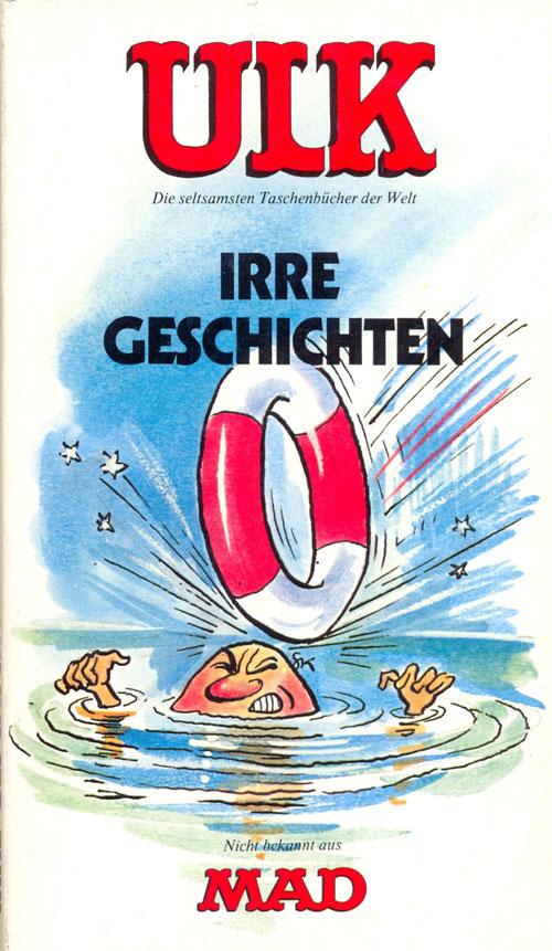 ULK Taschenbuch: Irre Geschichten #6 • Germany • 1st Edition - Williams