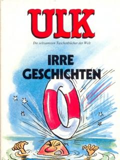 Go to ULK Taschenbuch: Irre Geschichten #6 • Germany • 1st Edition - Williams