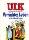 Image of ULK Taschenbuch: Verrücktes Leben #3