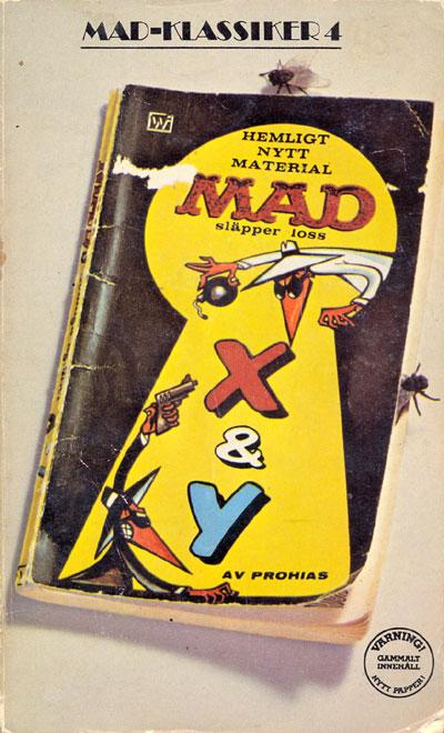 MAD-Klassiker #4: MAD släpper loss X & Y • Sweden