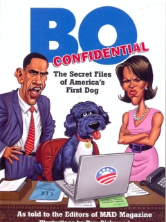 Go to Bo Confidential: The Secret Files of America's First Dog • USA • 1st Edition - New York