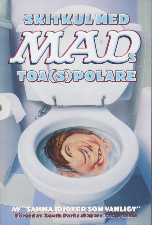 Skitkul med MADs toa(s)polare #1 • Sweden