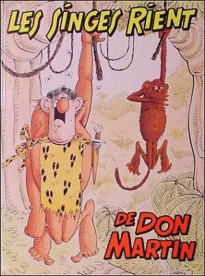 Don Martin Les Singes Rient • France • 2nd Edition - Grafika