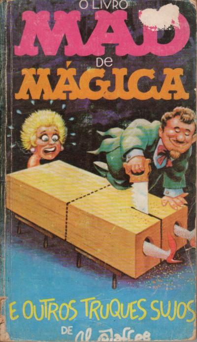 O Livro MAD de Mágica e Outros Truques Sujos  #2 • Brasil • 1st Edition - Veechi