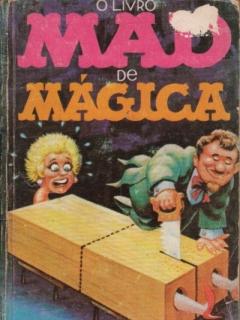 Go to O Livro MAD de Mágica e Outros Truques Sujos  #2 • Brasil • 1st Edition - Veechi