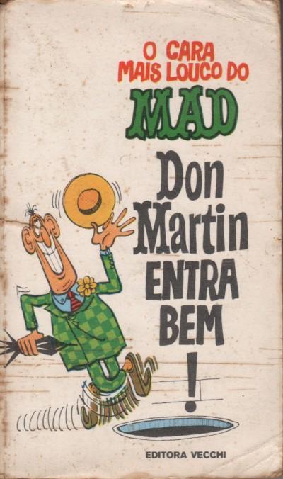 O Cara Mais Luoco Do Don Martin Entra Bem!  #4 • Brasil • 1st Edition - Veechi