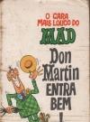 Image of O Cara Mais Luoco Do Don Martin Entra Bem!  #4