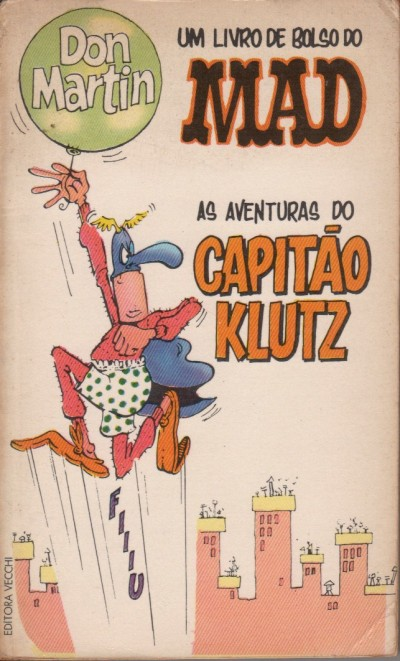 Don Martin - As Aventuras do Capitão Klutz • Brasil • 1st Edition - Veechi